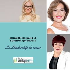 Radio program Le Leadership de cœur with Danièle Henkel