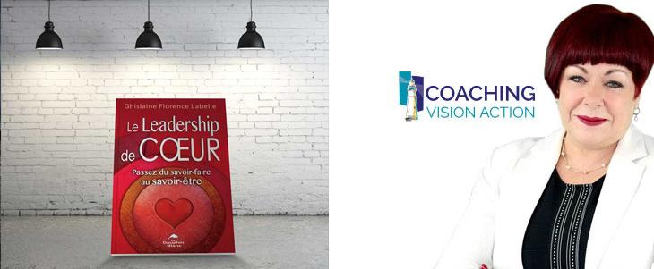 Pourquoi un leadership de cœur?