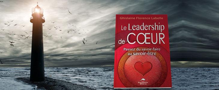 """CONCOURS-  GAGNEZ un nouveau Livre dédicacé: """" Un leadership de cœur!"""""""